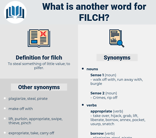 filch, synonym filch, another word for filch, words like filch, thesaurus filch