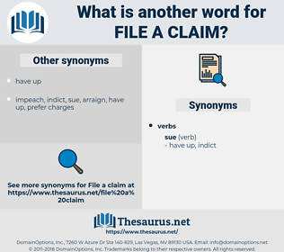 file a claim, synonym file a claim, another word for file a claim, words like file a claim, thesaurus file a claim