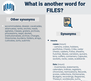files, synonym files, another word for files, words like files, thesaurus files