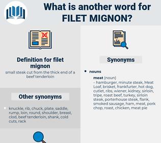 filet mignon, synonym filet mignon, another word for filet mignon, words like filet mignon, thesaurus filet mignon