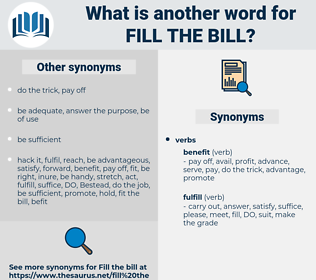 fill the bill, synonym fill the bill, another word for fill the bill, words like fill the bill, thesaurus fill the bill