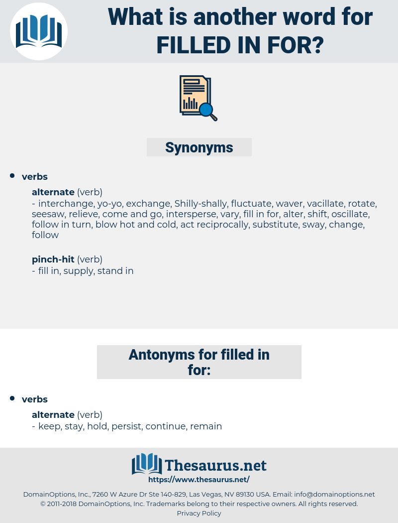 filled in for, synonym filled in for, another word for filled in for, words like filled in for, thesaurus filled in for