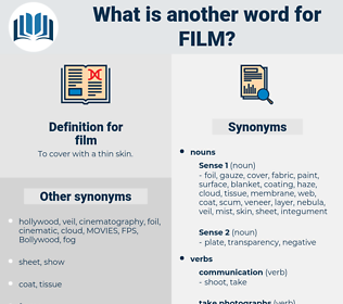 film, synonym film, another word for film, words like film, thesaurus film
