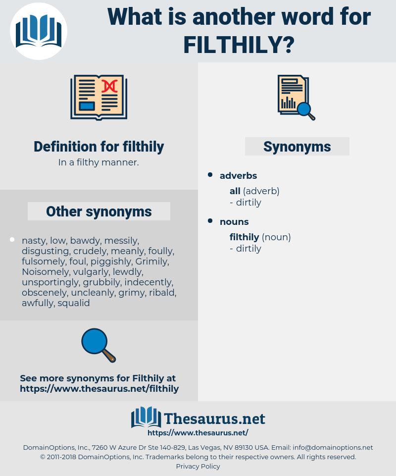 filthily, synonym filthily, another word for filthily, words like filthily, thesaurus filthily