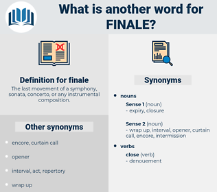 finale, synonym finale, another word for finale, words like finale, thesaurus finale