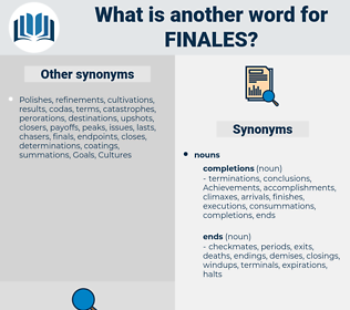 finales, synonym finales, another word for finales, words like finales, thesaurus finales