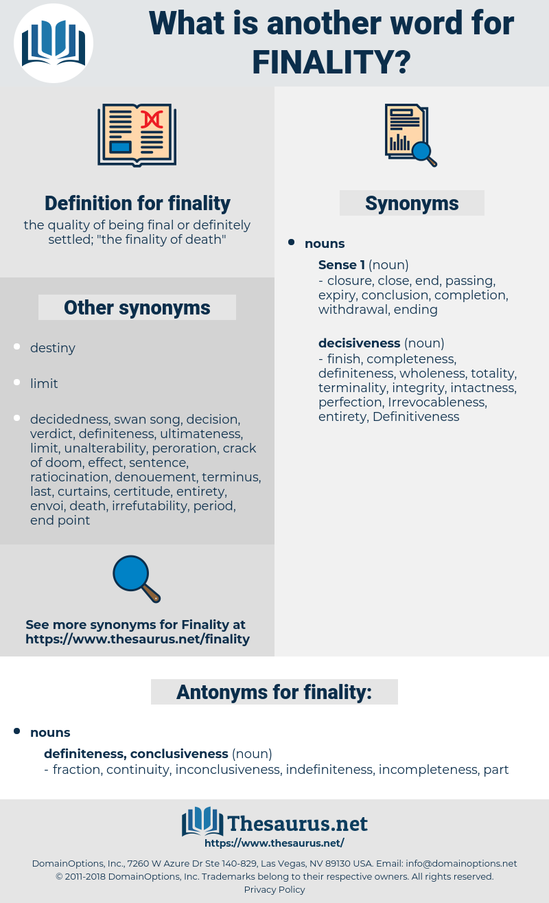 finality, synonym finality, another word for finality, words like finality, thesaurus finality