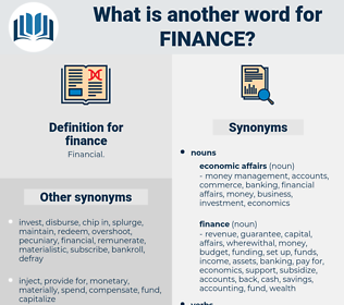 finance, synonym finance, another word for finance, words like finance, thesaurus finance