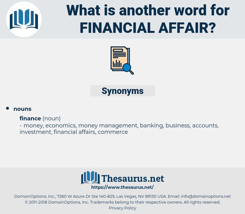 financial affair, synonym financial affair, another word for financial affair, words like financial affair, thesaurus financial affair
