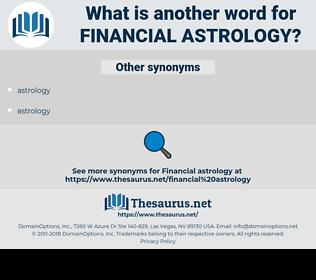 financial astrology, synonym financial astrology, another word for financial astrology, words like financial astrology, thesaurus financial astrology