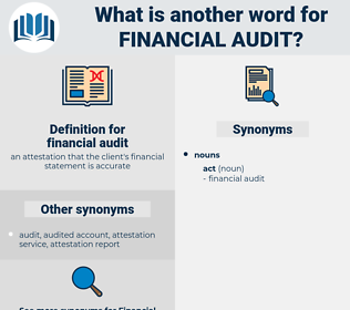 financial audit, synonym financial audit, another word for financial audit, words like financial audit, thesaurus financial audit