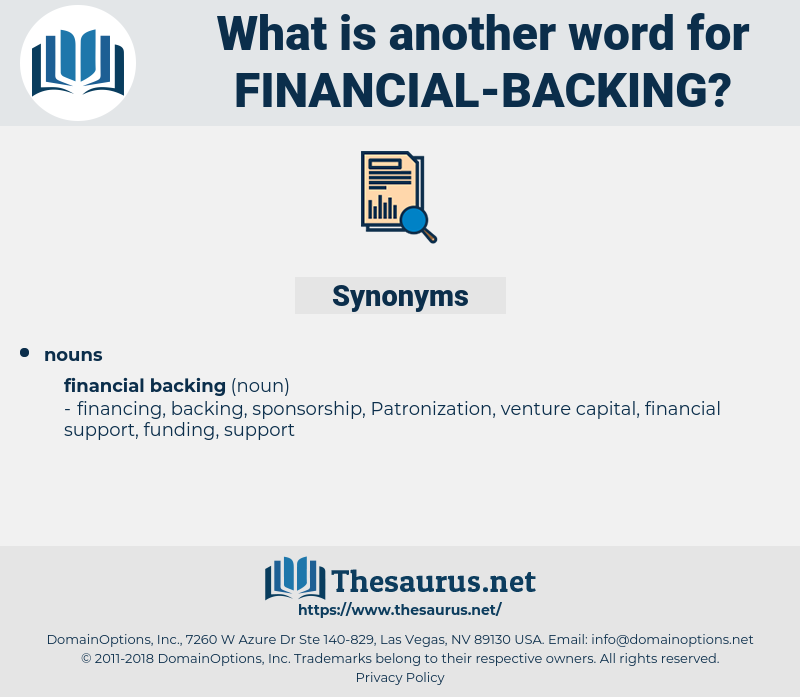 financial backing, synonym financial backing, another word for financial backing, words like financial backing, thesaurus financial backing