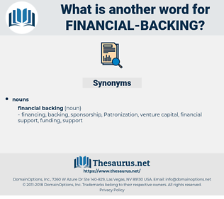 financial backing, synonym financial backing, another word for financial backing, words like financial backing, thesaurus financial backing