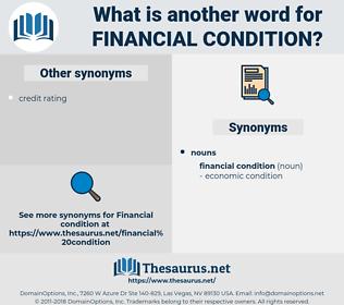financial condition, synonym financial condition, another word for financial condition, words like financial condition, thesaurus financial condition