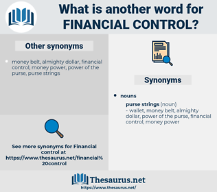 financial control, synonym financial control, another word for financial control, words like financial control, thesaurus financial control