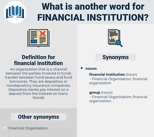 financial institution, synonym financial institution, another word for financial institution, words like financial institution, thesaurus financial institution