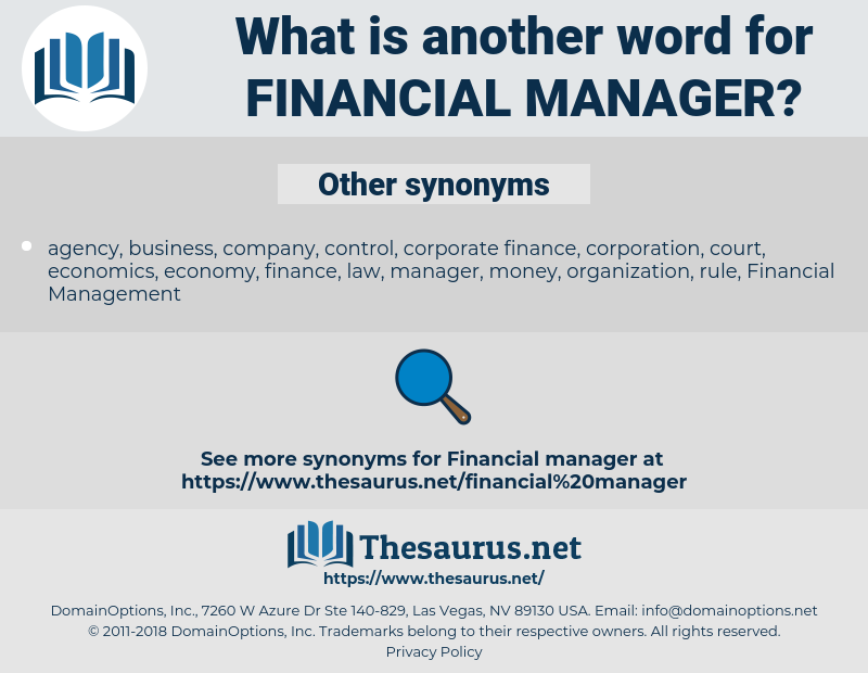 financial manager, synonym financial manager, another word for financial manager, words like financial manager, thesaurus financial manager