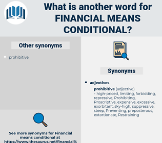 financial means conditional, synonym financial means conditional, another word for financial means conditional, words like financial means conditional, thesaurus financial means conditional