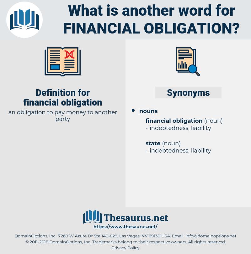 financial obligation, synonym financial obligation, another word for financial obligation, words like financial obligation, thesaurus financial obligation