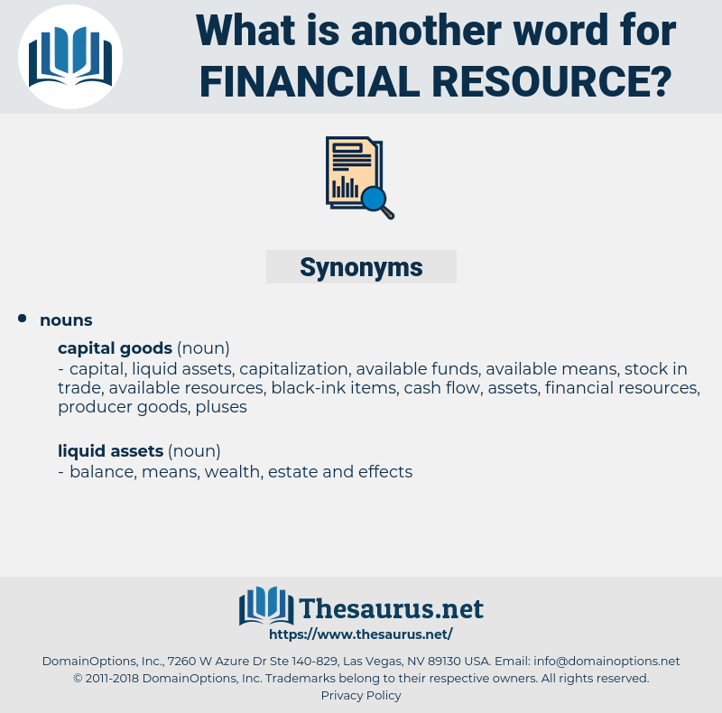 financial resource, synonym financial resource, another word for financial resource, words like financial resource, thesaurus financial resource