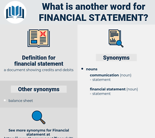 financial statement, synonym financial statement, another word for financial statement, words like financial statement, thesaurus financial statement