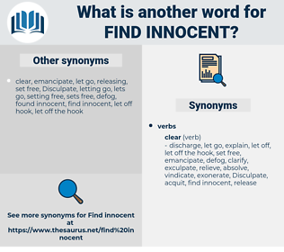 find innocent, synonym find innocent, another word for find innocent, words like find innocent, thesaurus find innocent