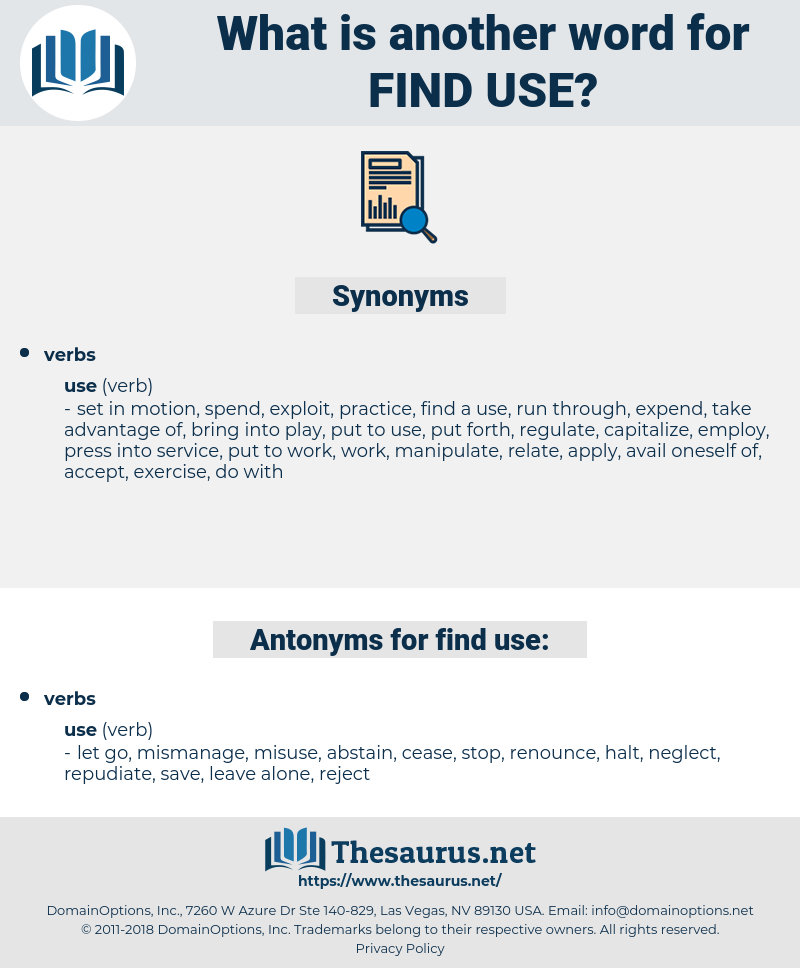 find use, synonym find use, another word for find use, words like find use, thesaurus find use