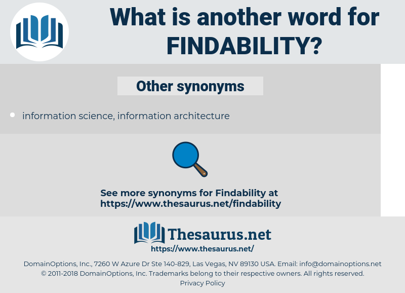 findability, synonym findability, another word for findability, words like findability, thesaurus findability
