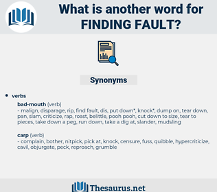 finding fault, synonym finding fault, another word for finding fault, words like finding fault, thesaurus finding fault
