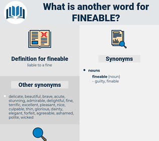 fineable, synonym fineable, another word for fineable, words like fineable, thesaurus fineable