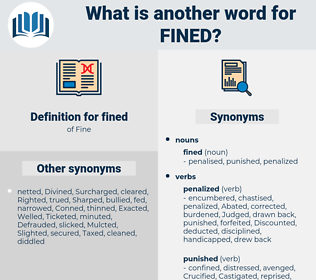 fined, synonym fined, another word for fined, words like fined, thesaurus fined