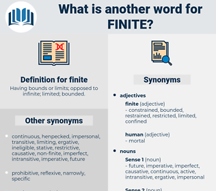 finite, synonym finite, another word for finite, words like finite, thesaurus finite