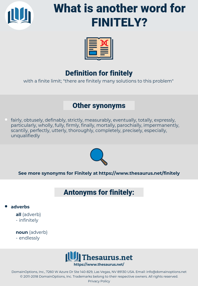 finitely, synonym finitely, another word for finitely, words like finitely, thesaurus finitely