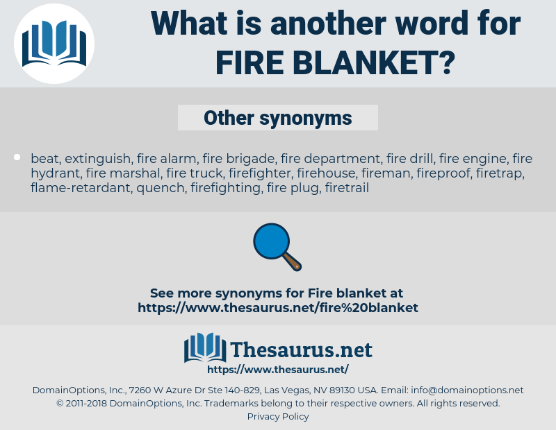 fire blanket, synonym fire blanket, another word for fire blanket, words like fire blanket, thesaurus fire blanket