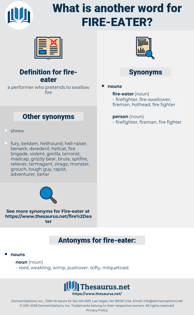 fire-eater, synonym fire-eater, another word for fire-eater, words like fire-eater, thesaurus fire-eater