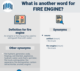 fire engine, synonym fire engine, another word for fire engine, words like fire engine, thesaurus fire engine