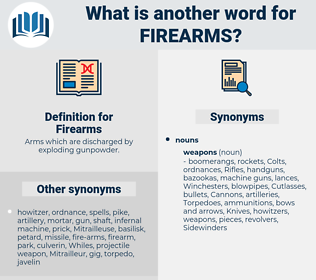 Firearms, synonym Firearms, another word for Firearms, words like Firearms, thesaurus Firearms