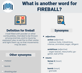 fireball, synonym fireball, another word for fireball, words like fireball, thesaurus fireball
