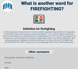 firefighting, synonym firefighting, another word for firefighting, words like firefighting, thesaurus firefighting