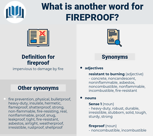 fireproof, synonym fireproof, another word for fireproof, words like fireproof, thesaurus fireproof