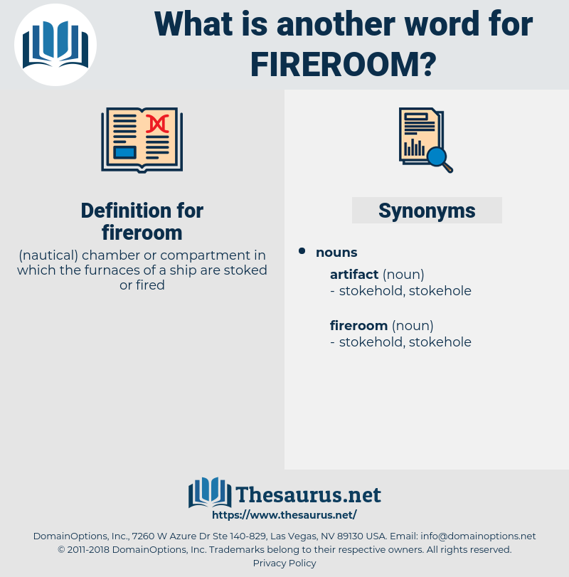 fireroom, synonym fireroom, another word for fireroom, words like fireroom, thesaurus fireroom