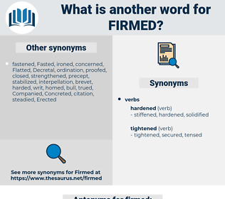 firmed, synonym firmed, another word for firmed, words like firmed, thesaurus firmed