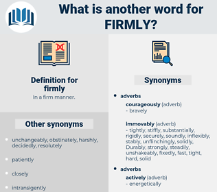 firmly, synonym firmly, another word for firmly, words like firmly, thesaurus firmly