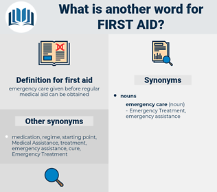 first aid, synonym first aid, another word for first aid, words like first aid, thesaurus first aid