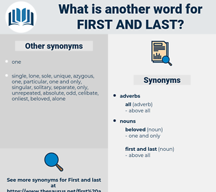 first and last, synonym first and last, another word for first and last, words like first and last, thesaurus first and last