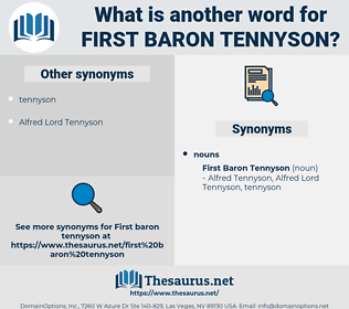 First Baron Tennyson, synonym First Baron Tennyson, another word for First Baron Tennyson, words like First Baron Tennyson, thesaurus First Baron Tennyson