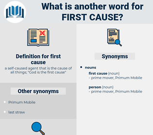 first cause, synonym first cause, another word for first cause, words like first cause, thesaurus first cause