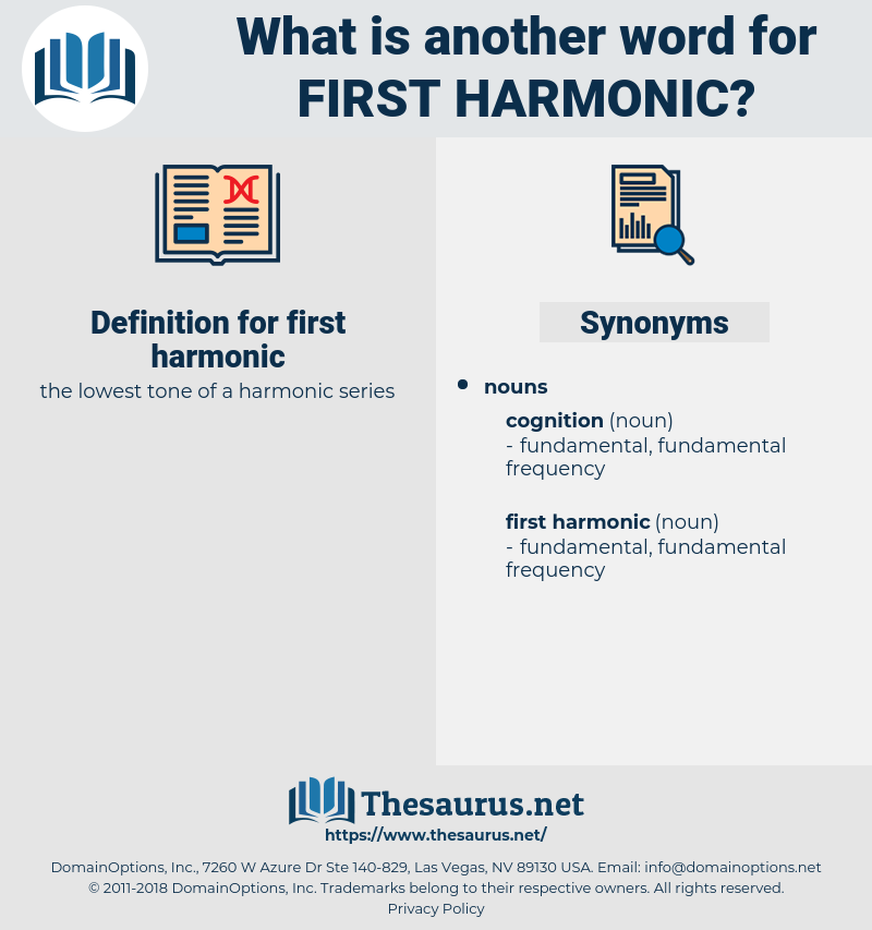 first harmonic, synonym first harmonic, another word for first harmonic, words like first harmonic, thesaurus first harmonic
