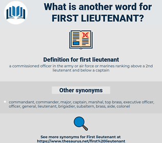 first lieutenant, synonym first lieutenant, another word for first lieutenant, words like first lieutenant, thesaurus first lieutenant