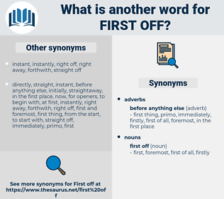 first off, synonym first off, another word for first off, words like first off, thesaurus first off
